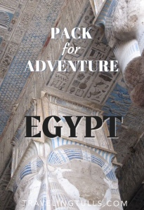 Packing for a trip to Egypt, a luxury cruise on the Nile