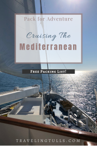 Cruising the Mediterranean, a Packing Guide for a luxury European cruise.