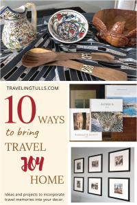 Using travel souvenirs in your home to keep travel memories alive