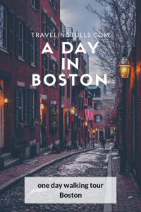 A Day in Boston - a walking tour of Boston Landmarks