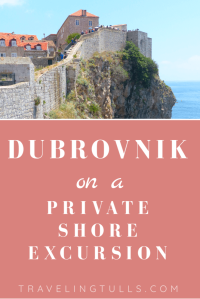 Dubrovnik on a private shore excursion