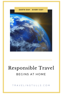 Responsible travel begins at home