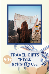 50+ Travel Gifts They'll Actually Use. Unusual gifts chosen for travel interest.