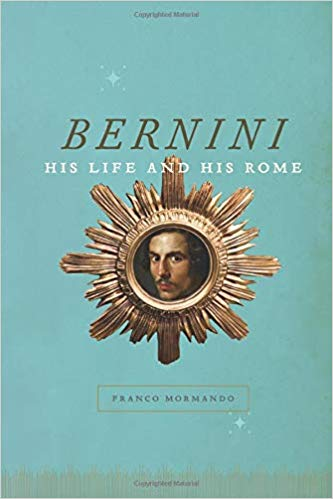 Bernini, his life and his Rome