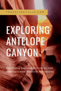 Exploring Antelope Canyon, everything you need to know to visit Americas most beautiful slot canyon.