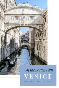 Venice Off the Beaten Path: how to enjoy the iconic city away from the crowds.
