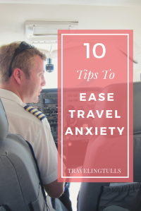 10 tips to ease travel anxiety. Things to do before your trip to ease your worries