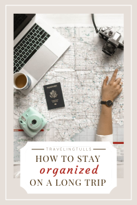 How to stay organized during a long, multi-destination trip.