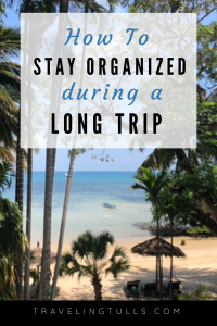 How to stay organized on a long trip. Strategies for organization for multi-destination travel.