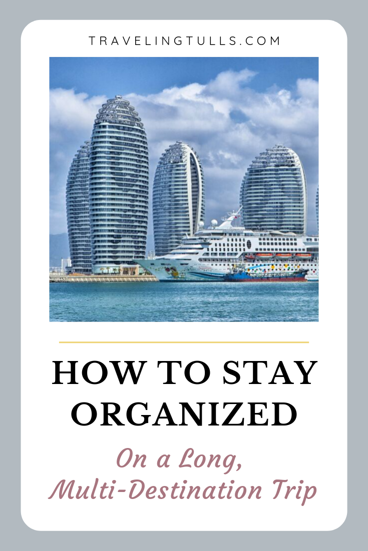 How to stay organized on a long trip. A journey involving multiple destinations requires strategies for organization.