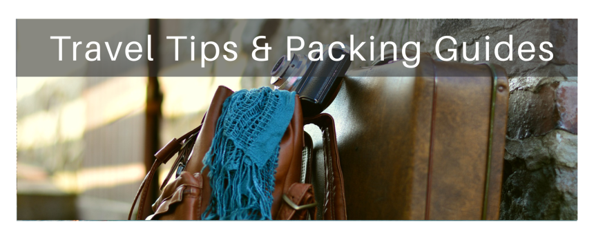 Travel Tips & PackingLists