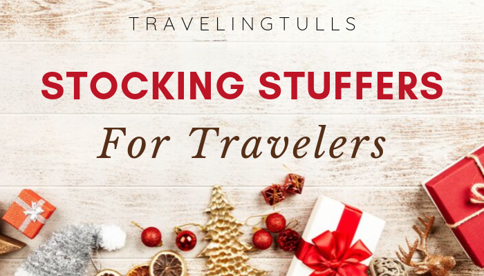 Complete Guide to Stocking Stuffers for Travel Lovers