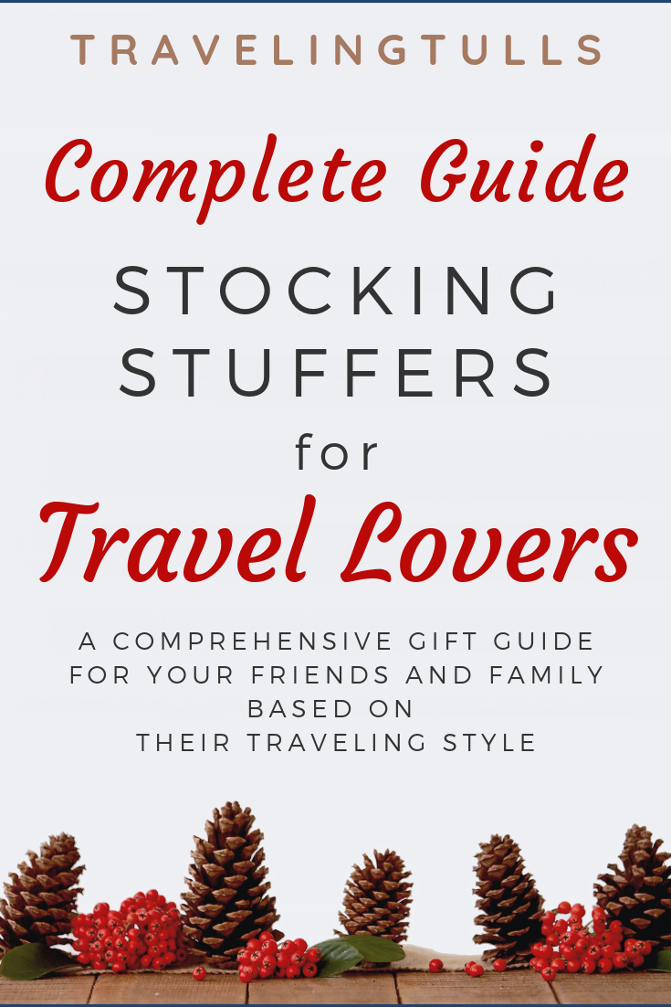 The best stocking stuffers for travel lovers. Gift ideas based on the interests of your traveling friends.