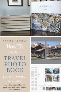 How to make a travel photo book you'll be proud to display, and other ideas for decorating with travel souvenirs
