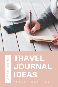 Travel journal tips for keeping memories alive.