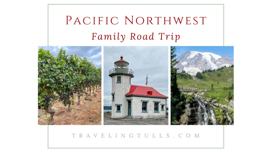 Pacific Northwest Family Road Trip: hits, misses, and favoritepictures