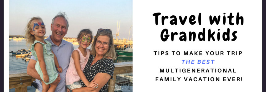 Travel with Grandchildren: 10 tips for having fun on a familytrip